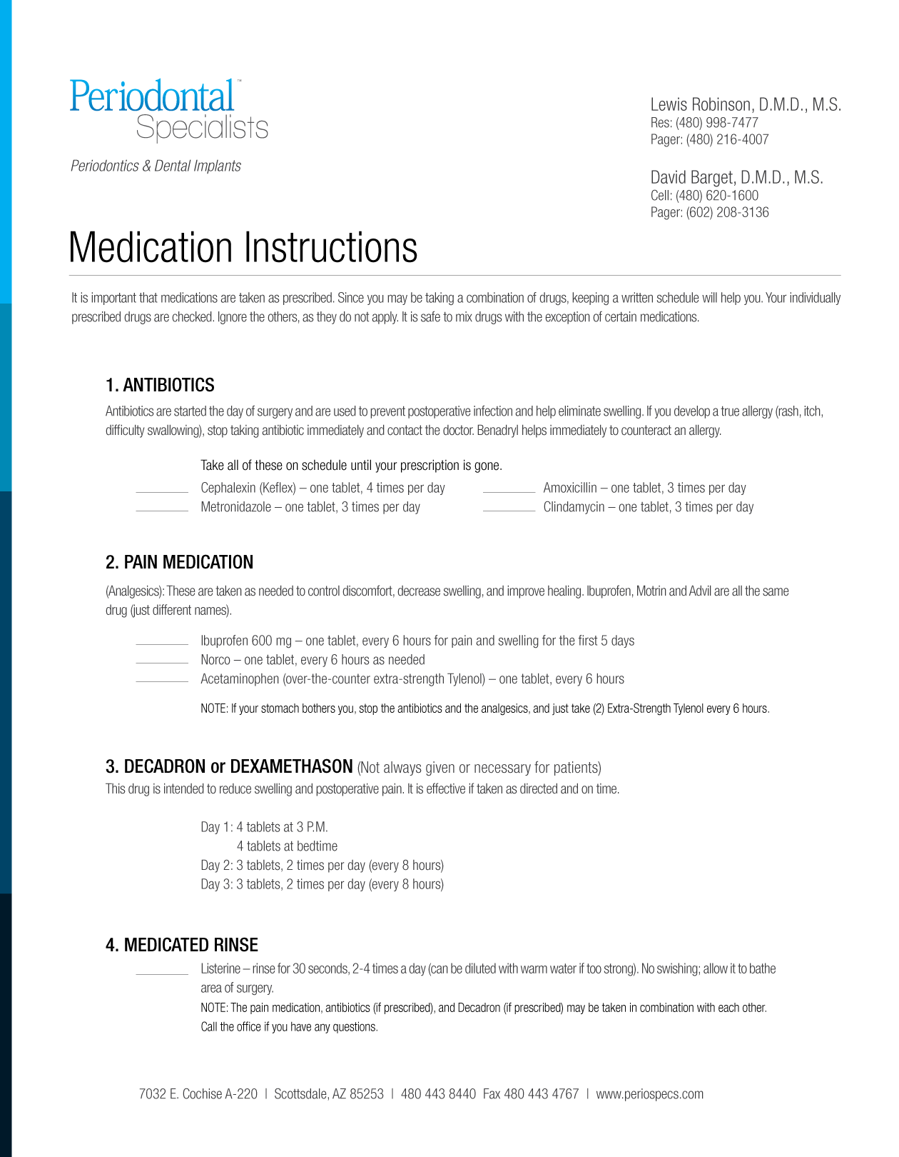 Medication Instructions
